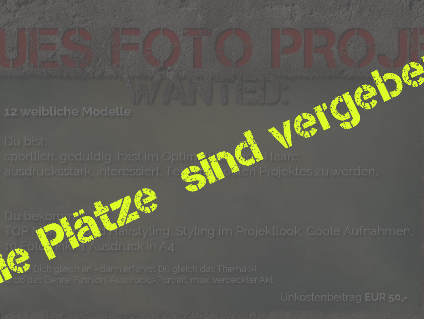 Neues Foto Projekt - Modelle gesucht! (AUSVERKAUFT!!!!)