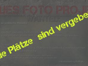 Neues Foto Projekt – Modelle gesucht! (AUSVERKAUFT!!!!)