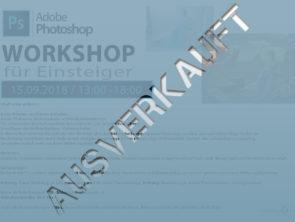Photoshop Einsteiger Workshop – AUSVERKAUFT!!