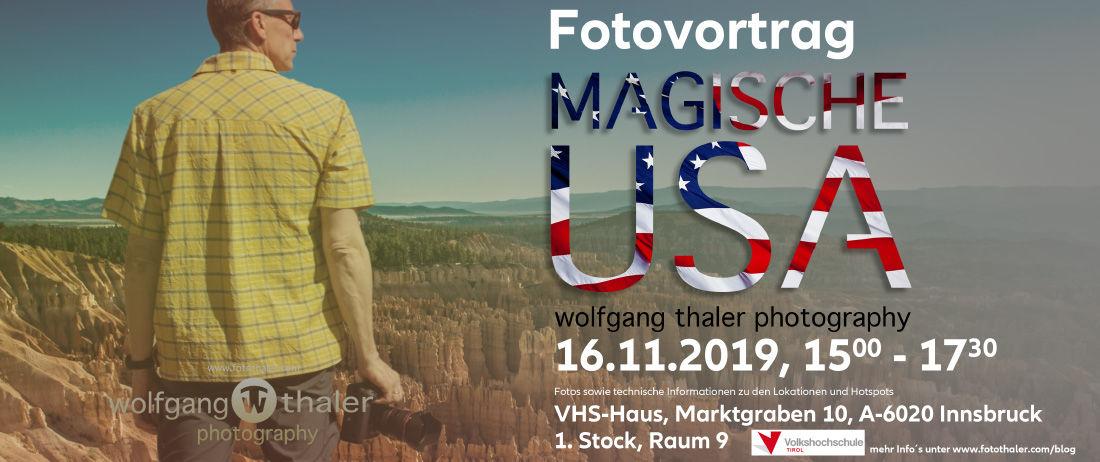 """Fotovortrag """"magische USA"""" an der VHS Tirol"""