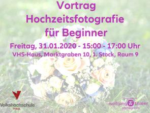 """VHS – Vortrag """"Hochzeitsfotografie für Einsteiger"""
