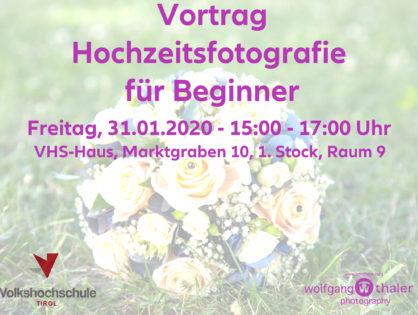 """VHS - Vortrag """"Hochzeitsfotografie für Einsteiger"""