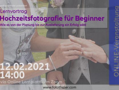 """Online - Lernvortrag """"Hochzeitsfotografie für Beginner"""""""